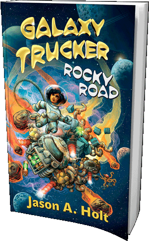 6b7ba526fc84e Galaxy Trucker  Rocky Road is the story of a woman and an alien trying to  deliver a load of sewer pipes. It s the sort of science fiction novel in  which a ...